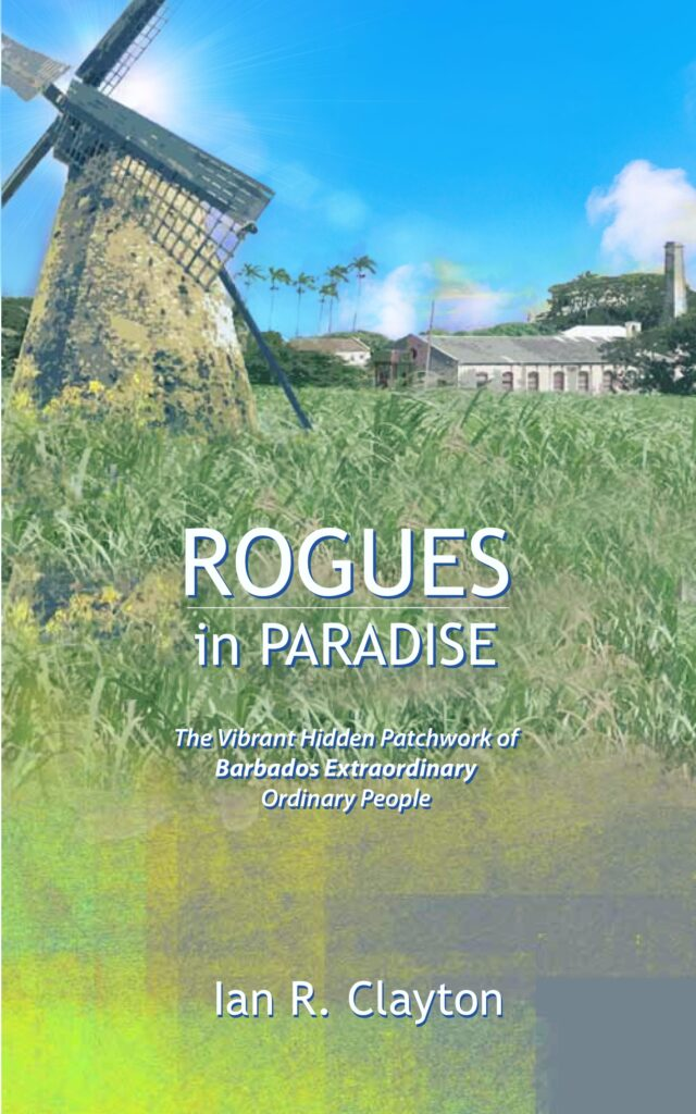 discover the hidden patchwork of Barbados lifestyles with Rogues in Paradise