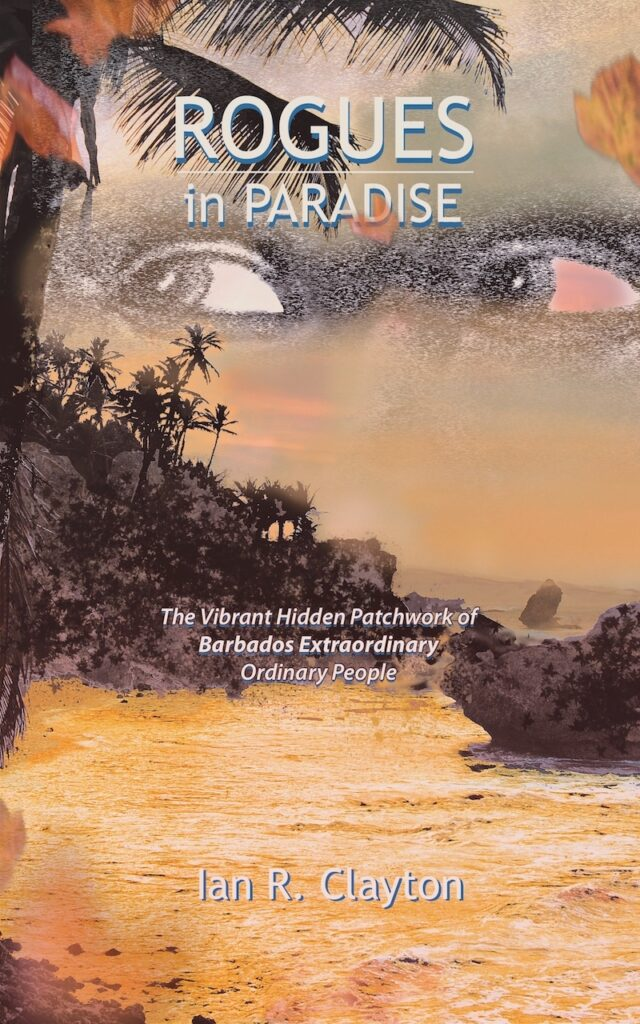 Discover the hiidden story of the vibrant patchwork of people, place and history of Barbados