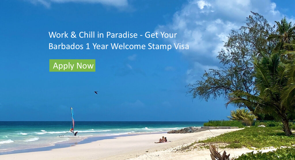 Barbados Welcome Stamp Visa - Stay, play and remote work for a year