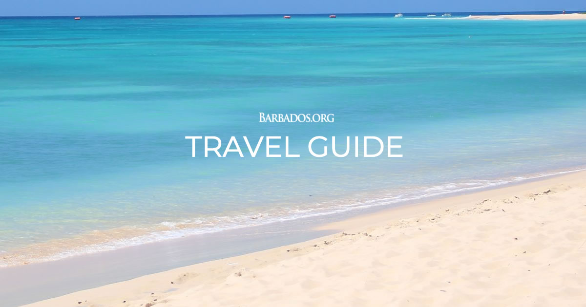 barbados travel guide go barbados org